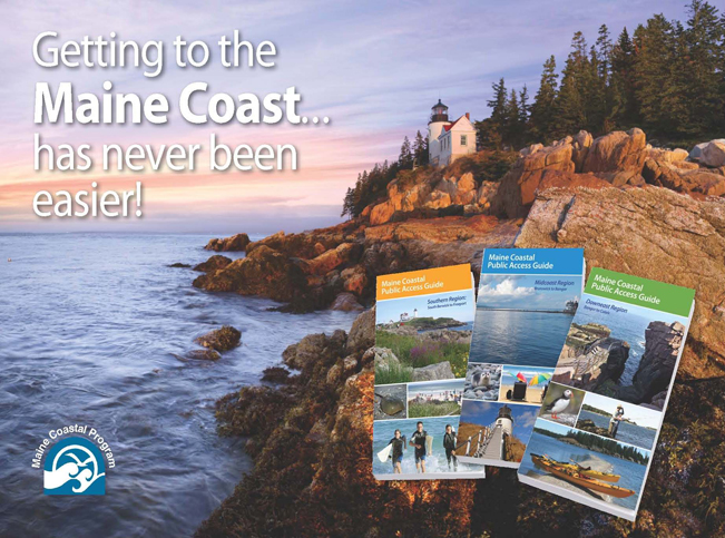 Maine Coastal Public Access Guide promotional card. Getting to the Maine Coast has never been easier!
