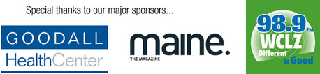 Major sponsors: Goodall Health Center, Maine magazine, and 98.9 WCLZ