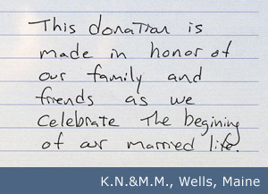 Member Testimonial: This donation is made in honor of our family and friends...